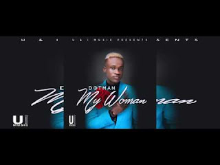 DOTMAN - MY WOMAN