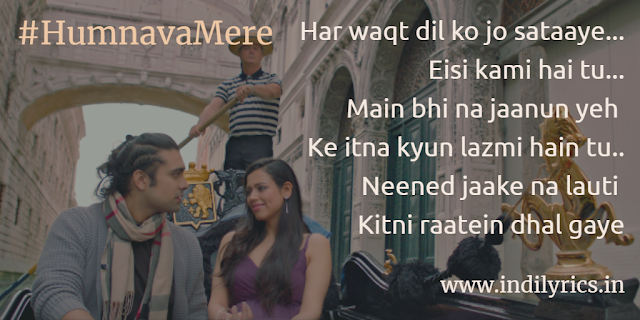 Humnava mere tu hai to mere saansein chale | Jubin Nautiyal | Song Lyircs with English Translation and Real Meaning explanation