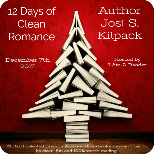 12 Days of Clean Romance - Day 4 featuring Josi S. Kilpack