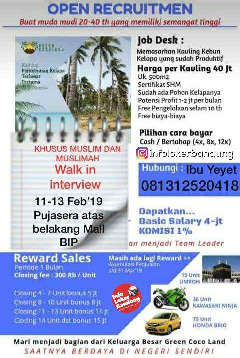 Walk In Interview 11 - 13 Februari 2019 Green Coco Land Bandung Februari 2019