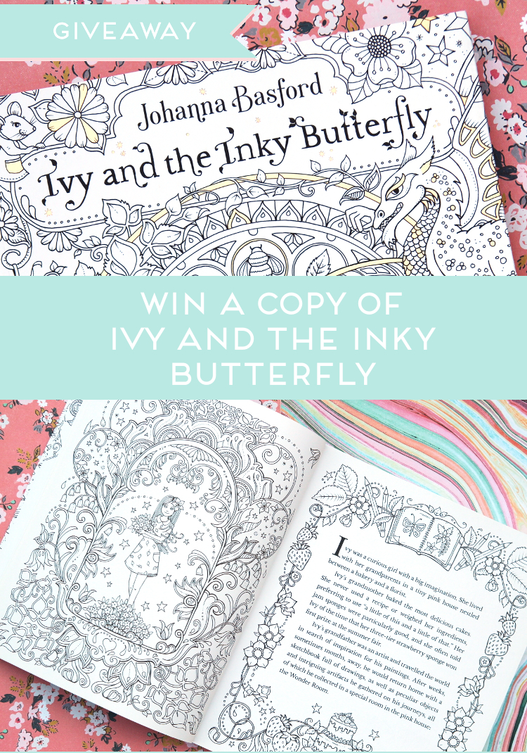 WIN A COPY JOHANNA BASFORD'S IVY AND THE INKY BUTTERFLY COLOURING BOOK