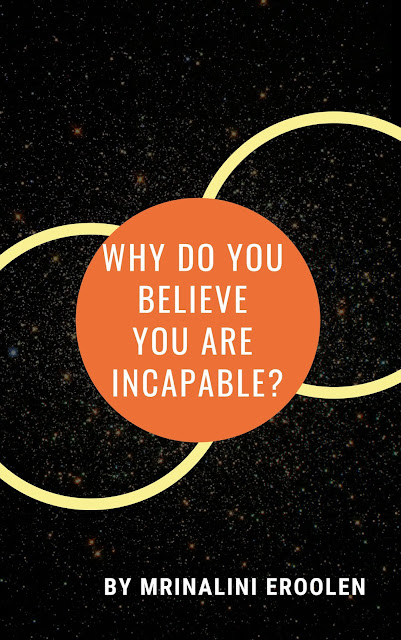 https://holidaysgiftsideas.blogspot.com/2019/03/why-do-you-believe-you-are-incapable.html