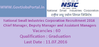 National Small Industries Corporation Recruitment 2016 for 60 Various Posts Apply Here