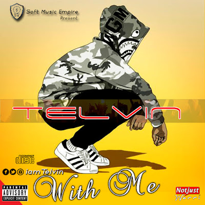 Music: Telvin – With Me Prod By KizzyBeat