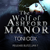 RELEASE BLITZ & GIVEAWAY - The Wolf of Ashford Manor  Author: Toni Cox  @ToniCoxAuthor  @agarcia6510