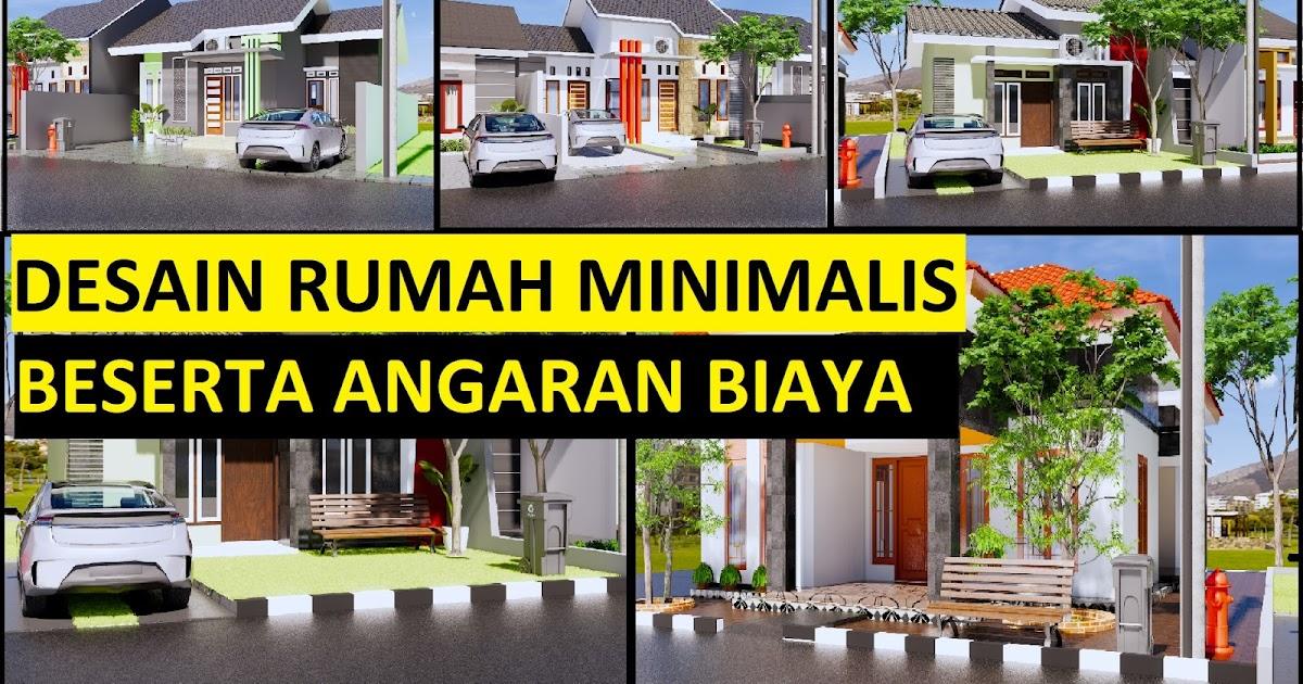 Desain Rumah Minimalis Modern Terbaru Beserta Anggaran Biaya Desain Rumah Minimalis