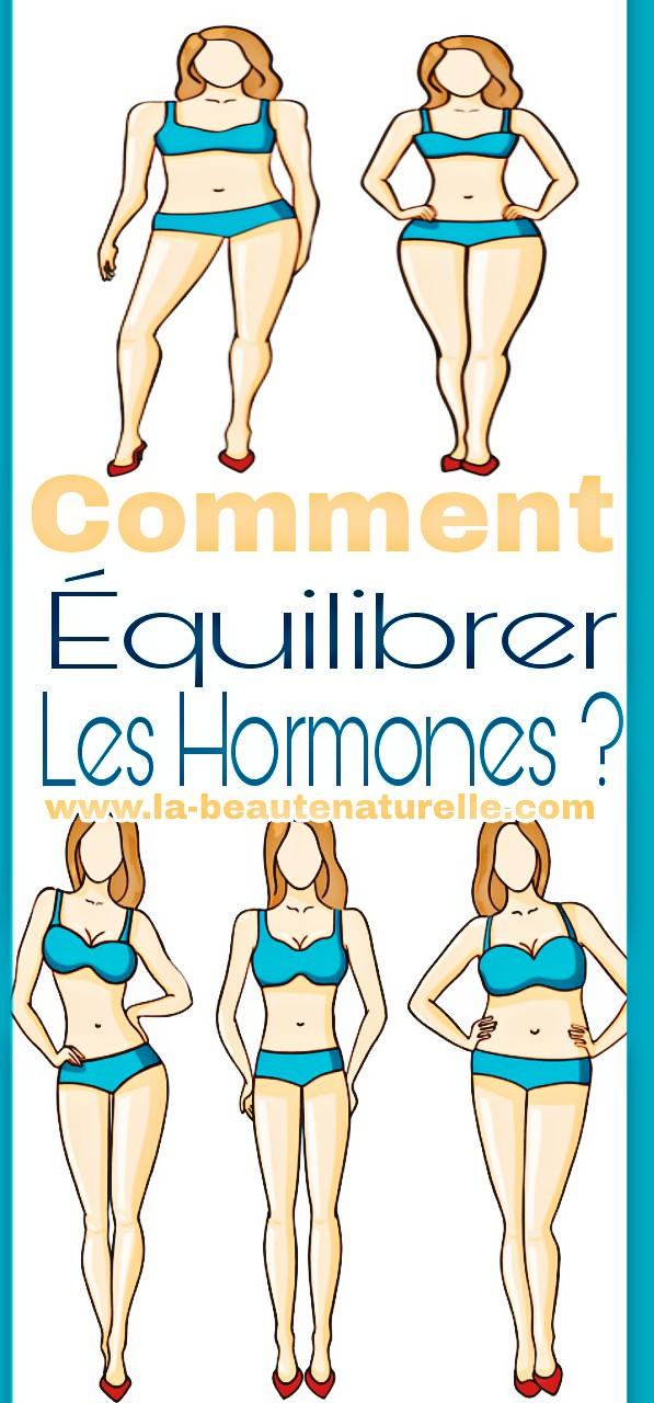 Comment équilibrer les hormones ?