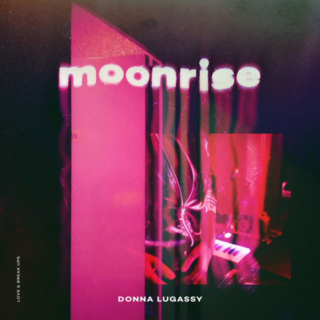 Donna Lugassy offre le titre Moonrise avant la sortie de son EP Love & Breakups