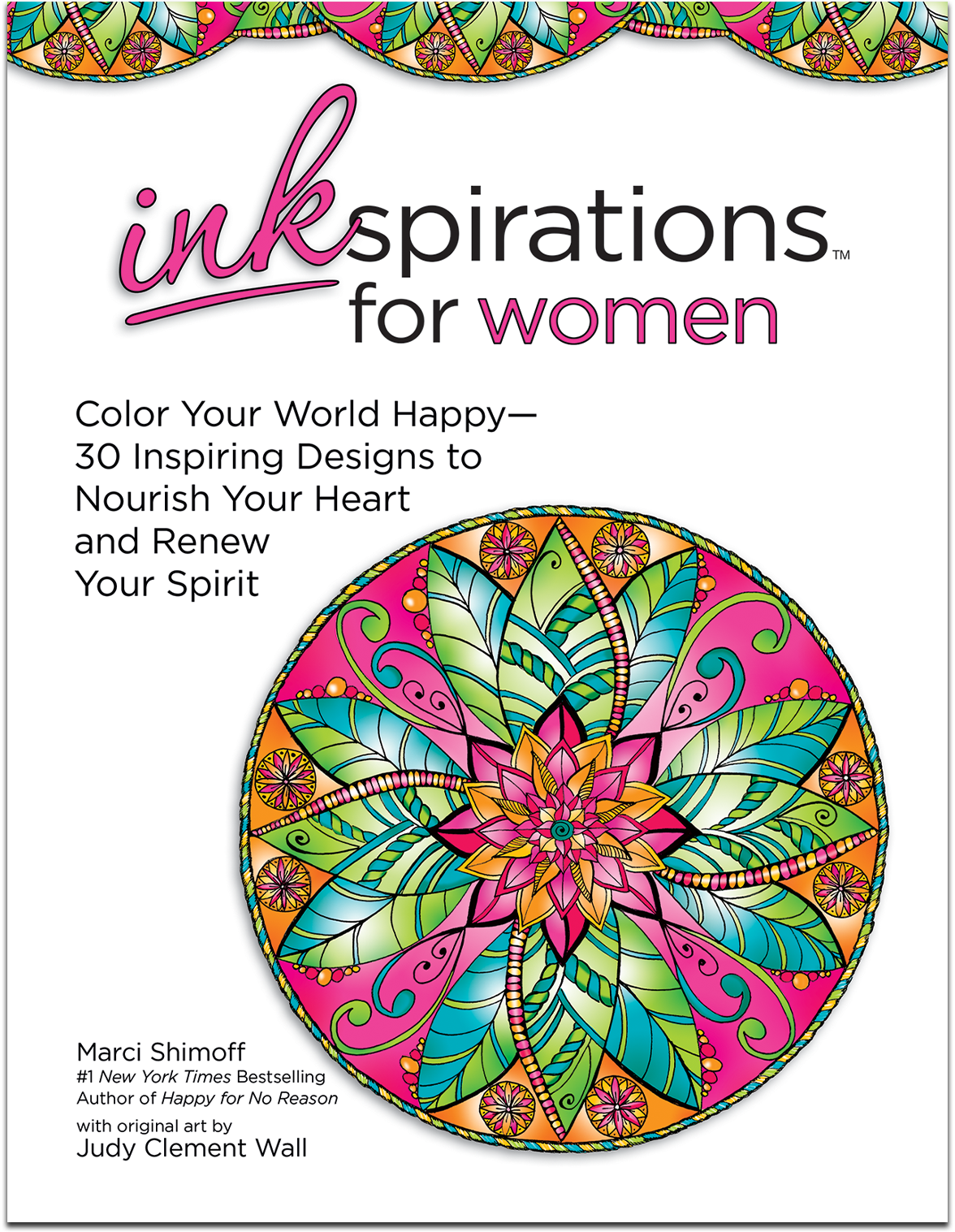 Has Everything To Be Happy About As This Week She Launches Inkspirations For Women The Second In Coloring Book Series Adults