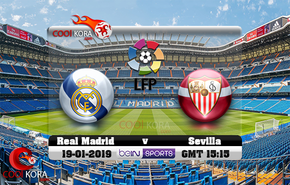 مشاهدة مباراة ريال مدريد وإشبيلية اليوم 19-1-2019 في الدوري الأسباني