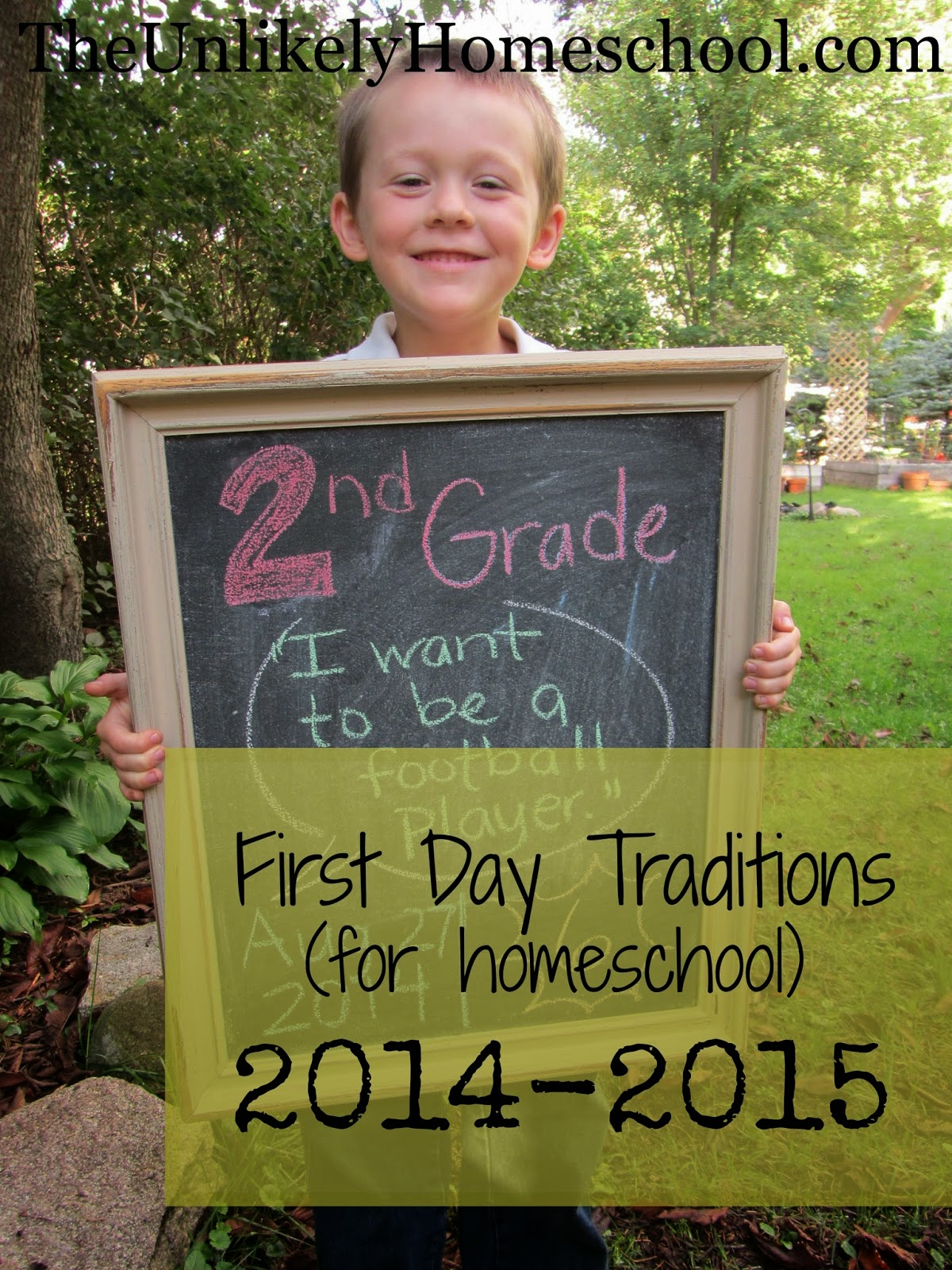 First Day Traditions (for homeschool) 2014-2015