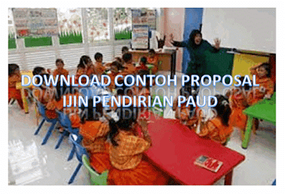DOWNLOAD CONTOH PROPOSAL IJIN PENDIRIAN PAUD
