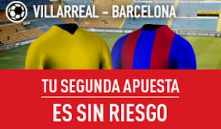 sportium Villarreal vs Barcelona segunda apuesta sin riesgo 8 enero