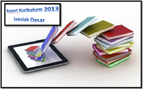 Download Aplikasi Raport Kurikulum 2013 SD Kelas 4 Edisi Revisi Terbaru