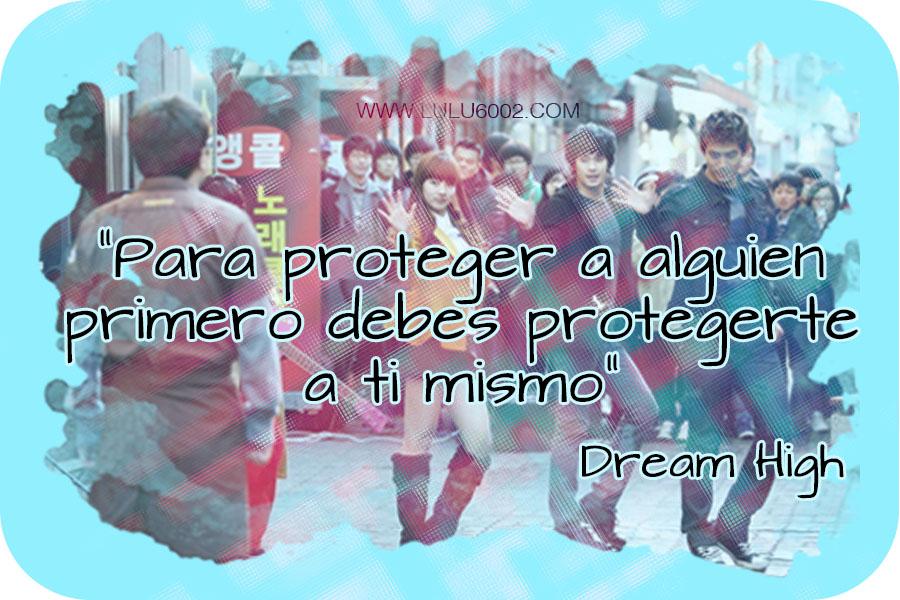 Dream High Frases Frase Del Día Lulu6002