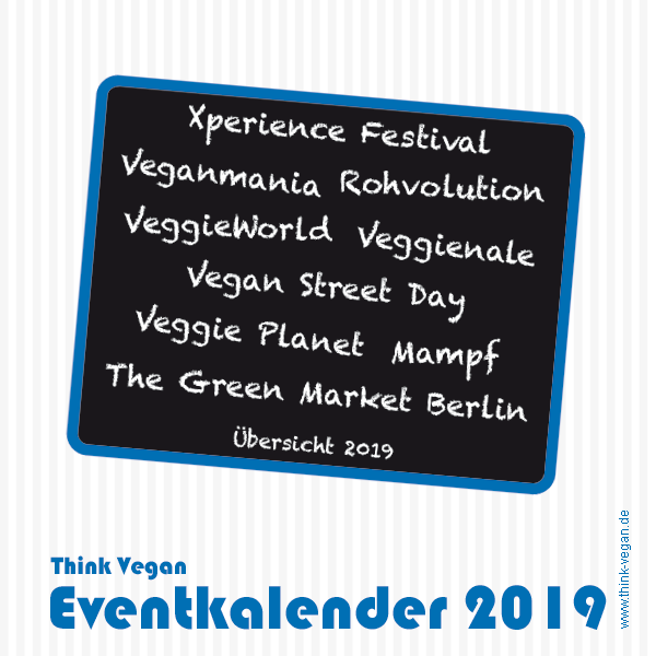 Think Vegan Eventkalender 2019