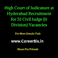 High Court of Judicature at Hyderabad Recruitment for 53 Civil Judge (Jr Division) Vacancies