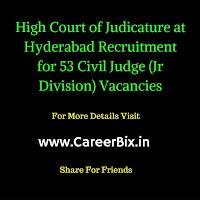 High Court of Judicature at Hyderabad Recruitment for 53 Civil Judge (Jr Division) Vacancies