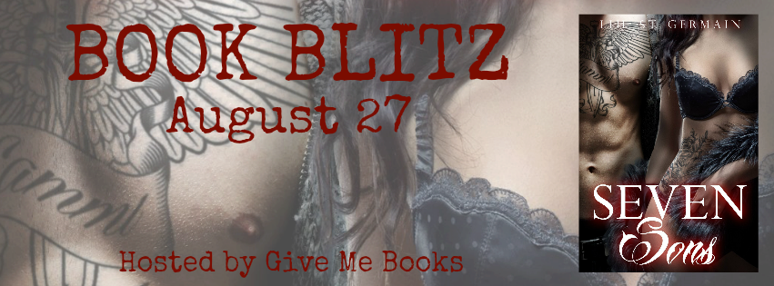 BOOK BLITZ & GIVEAWAY: SEVEN SONS by Lili St. Germain