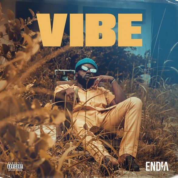 [Music] Endia – Vibe (Prod. SterryBeat)