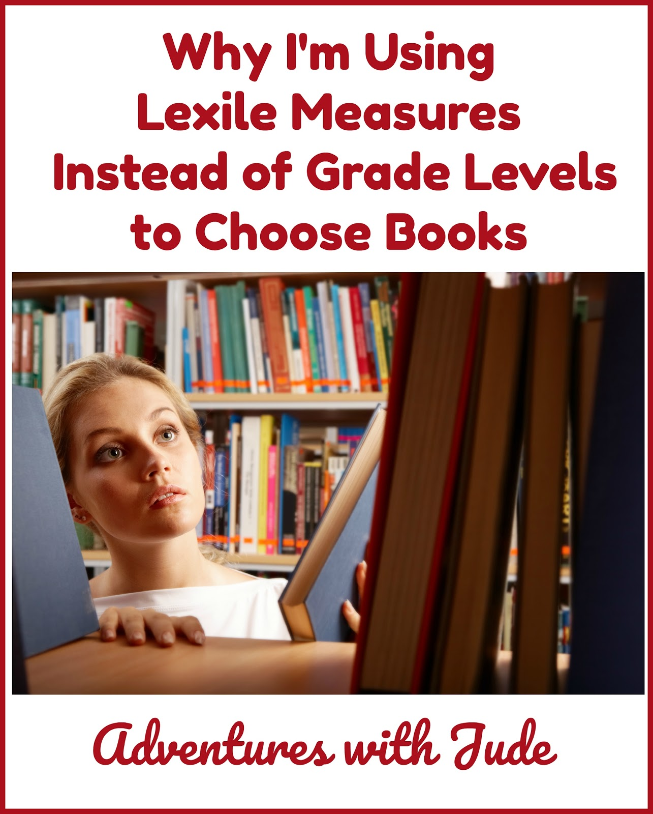Adventures With Jude Why I M Using Lexile Measures To Help