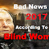 Bad News For 2017 According To The Blind Woman Who Predicted The Fall of The Twin Towers And There's More!