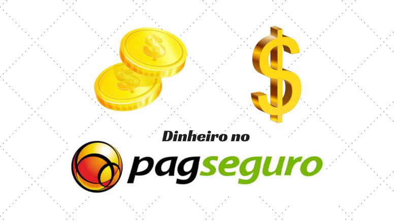 dinheiro no pagseguro