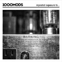 1000mods - repeated exposure to...