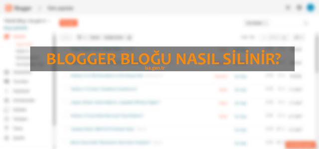 Blogger Bloğunu Kalıcı Olarak Silmek