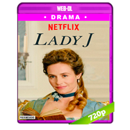 Lady J (2018) WEB-DL 720p Audio Dual Latino-Frances