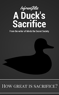 A Duck's Sacrifice - Short Story