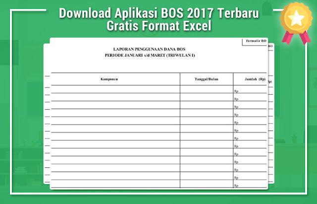 Download Aplikasi BOS 2017 Terbaru Gratis Format Excel
