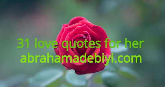 31 Love quotes for her
