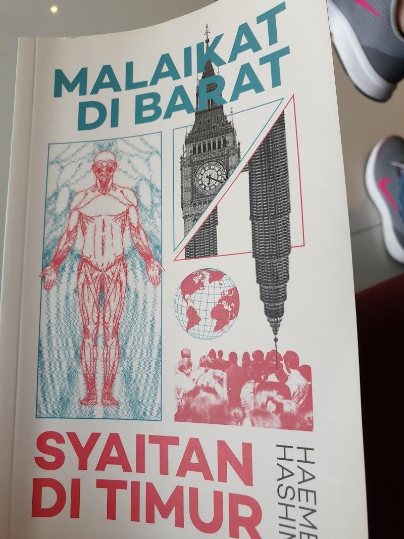 Malaikat Di Barat Syaitan Di Timur oleh Haeme Hashim