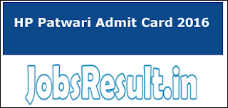 HP Patwari Admit Card 2016