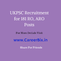 UKPSC (Uttarakhand) Recruitment for 181 RO, ARO Posts