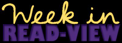 Week In Read-view #1
