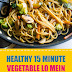 Healthy 15 Minute Vegetable Lo Mein