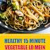 Healthy 15 Minute Vegetable Lo Mein