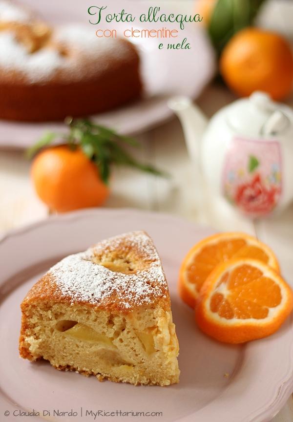 Torta all'acqua con clementine e mela (senza uova, senza burro, senza latte)