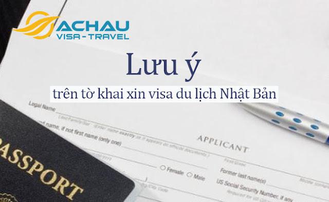 Cần lưu ý điều gì trên tờ khai xin visa du lịch Nhật Bản?1