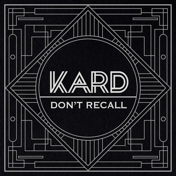 Lyrics Don't Recall - KARD