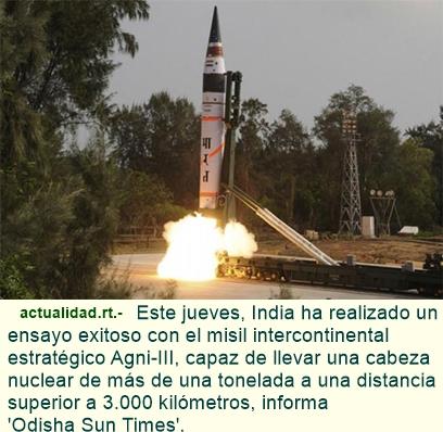 India realiza un ensayo exitoso con el misil intercontinental Agni- III