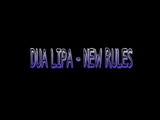 Terjemahan Lirik Lagu Dua Lipa - New Rules