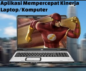 Aplikasi mempercepat kinerja laptop windows 9 Aplikasi Mempercepat Kinerja Laptop Windows Terbaru