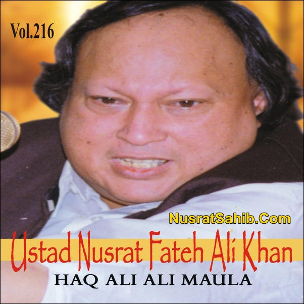 Haq Ali Ali Maula Lyrics Translation in English Nusrat Fateh Ali Khan [NusratSahib.Com]