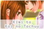 Kimi to Koi no Tochuu