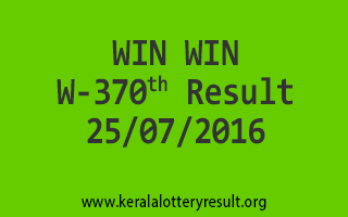 25-07-2016 SATURDAY WIN WIN W-370 KERALA LOTTERY RESULTS