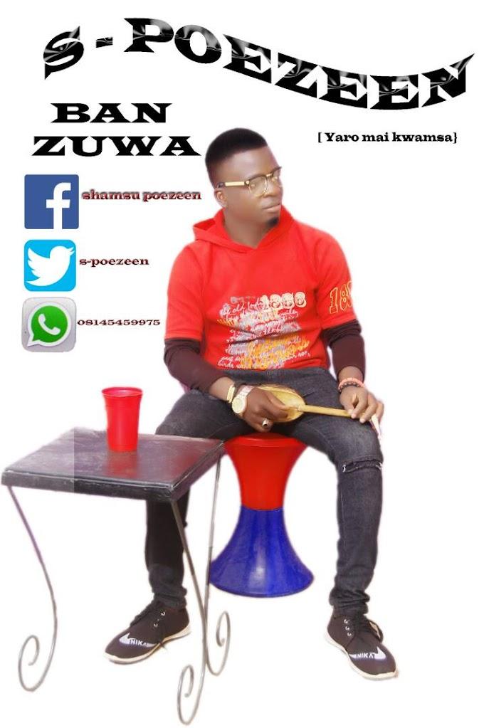 Ban Zuwa | s-poezeen