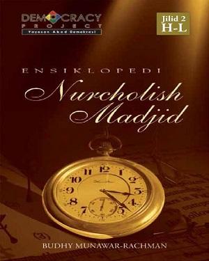 Ebook: Ensiklopedi Nurcholis Madjid Jilid 2 - Budhy Munawar Rachman